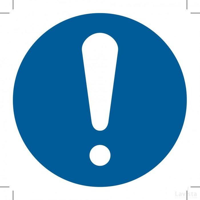 General Mandatory Action Sign 100x100 (bordje)