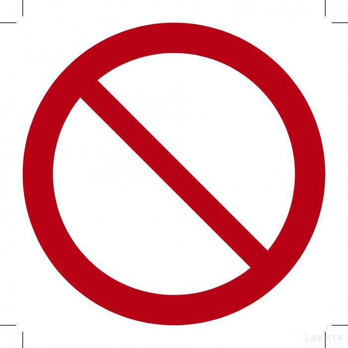 Algemeen verbodsteken 150x150 (bordje)