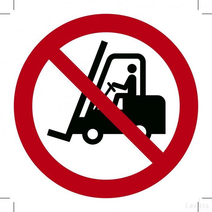 Verboden voor heftrucks 200x200 (bordje)