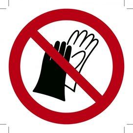 Handschoenen Dragen Verboden ISO7010 100x100 (sticker)