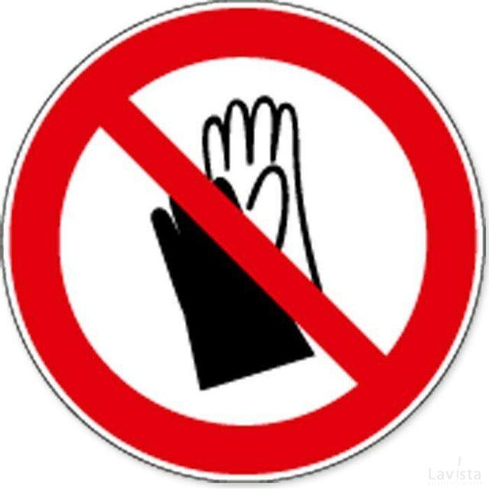 Dragen Van Handschoenen Verboden (sticker)