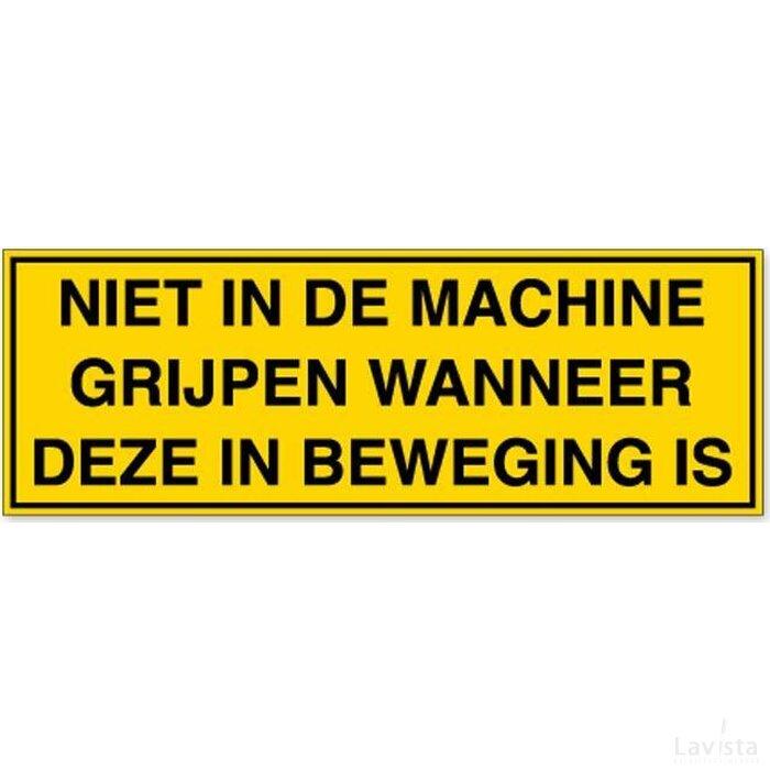 Niet In De Machine Grijpen Wanneer Deze In Beweging Is (Sticker)