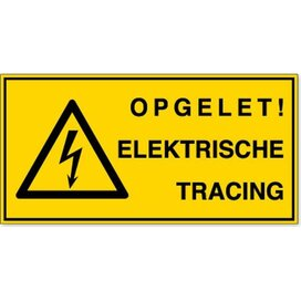 Opgelet ! Elektrische Tracing (sticker)