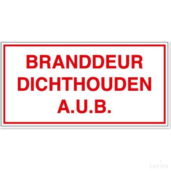 Branddeur Dichthouden A.u.b. (sticker)