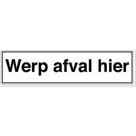 Werp Afval Hier (sticker)