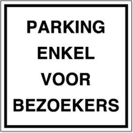 Parking Enkel Voor Bezoekers (Sticker)