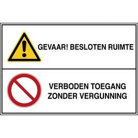 Gevaar! Besloten Ruimte / Verboden Toegang Zonder Vergunning (sticker)