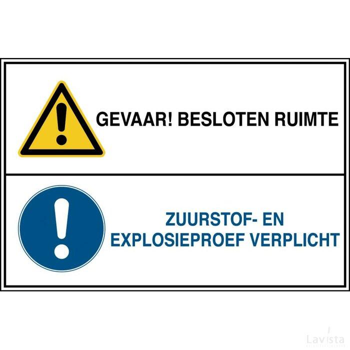 Gevaar! Besloten Ruimte / Zuurstof- En Explosieproef Verplicht (sticker)