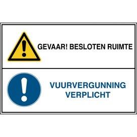 Gevaar! Besloten Ruimte / Vuurvergunning Verplicht (Sticker)